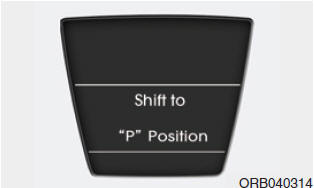 Shift to P position