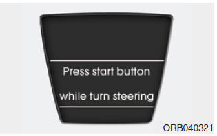 Press start button while turn steering
